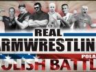 Real Armwrestling - POLISH BATTLE
