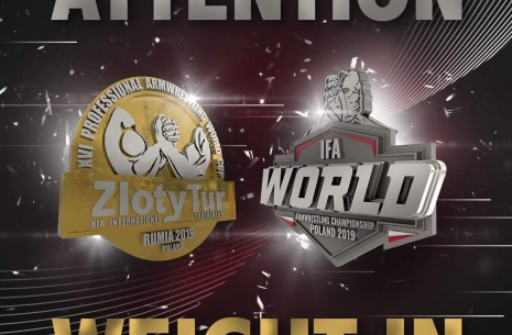 Attention: IFA Championship and Zloty Tur weight in procedure # Armwrestling # Armpower.net