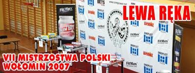 VII Mistrzostwa Polski - Wołomin 2007 - Lewa ręka