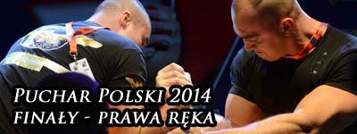 XV Puchar Polski 2014 - prawa ręka - finały