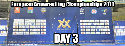 European Armwrestling Championships - Day 3