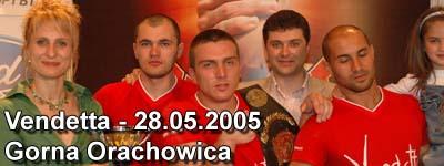 Vendetta - Gorna Orachowica