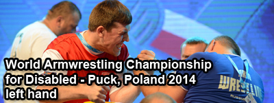 World Armwrestling Championship for Disabled 2014, Puck, Poland - left hand