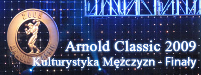 Arnold Classic 2009 - Kulturystyka man - finals
