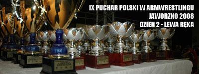 Puchar Polski 2008 - Dzień 2 - Lewa ręka